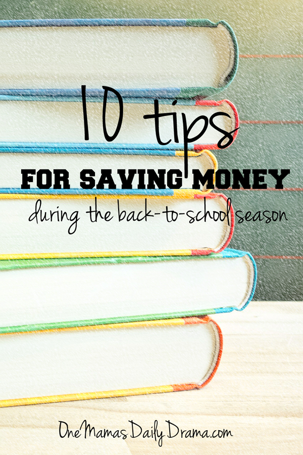 10 tips for saving money during the back to school season | One Mama's Daily Drama