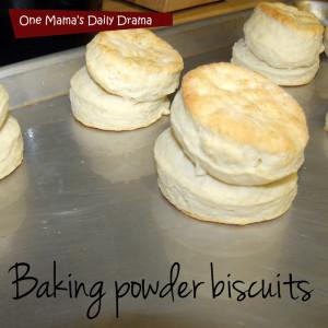 Grandma's homemade baking powder biscuits