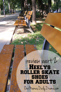 Roll through summer: Heelys roller skate shoes for adults review | One Mama's Daily Drama