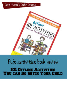 Kids activities book review: 101 Offline Activities
