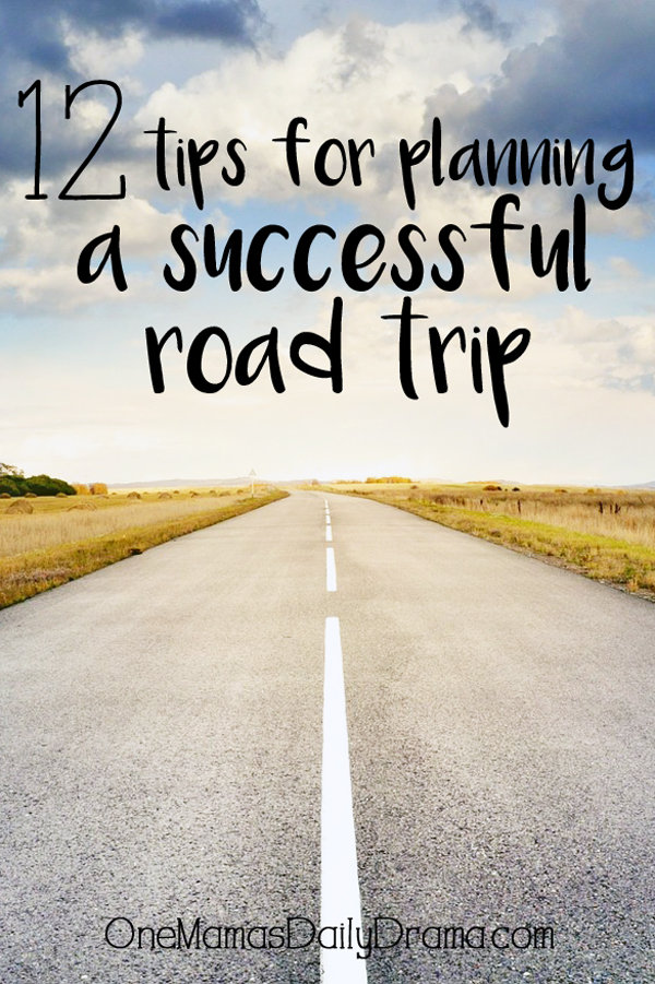 12 tips for planning a successful road trip