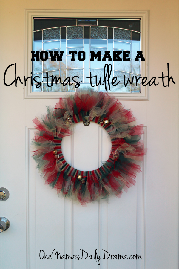 How to make a Christmas tulle wreath | One Mama's Daily Drama