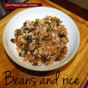 Beans and rice recipe | One Mama's Daily Drama