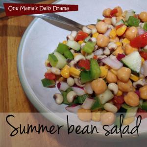 Summer bean salad | One Mama's Daily Drama