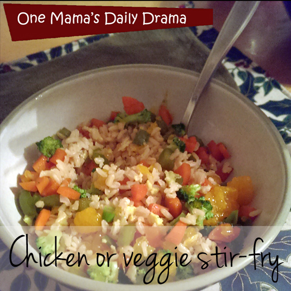 Stir-fry two ways: chicken or vegetable | One Mama's Daily Drama