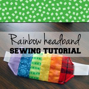 Rainbow headband sewing tutorial   from One Mama's Daily Drama