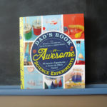 Dad's Book of Awesome Science Experiments