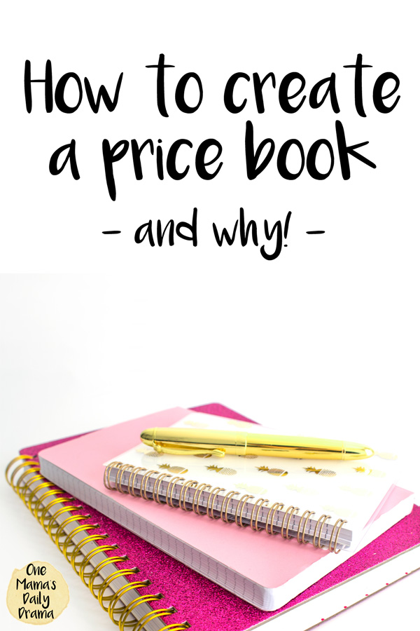 How to create a price book - and why   Tips for saving money and eating well from One Mama's Daily Drama