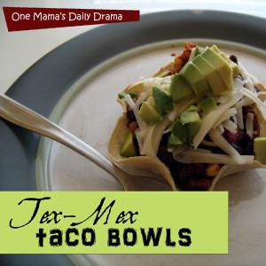 Tex-Mex taco bowls | One Mama's Daily Drama