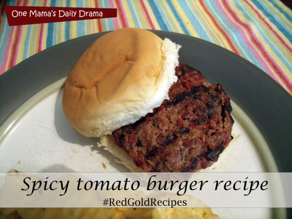Red Gold spicy tomato burger recipe | One Mama's Daily Drama --- This is easy to make and so good!