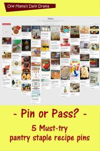 Pin or Pass: My 5 favorite pantry staple recipe pins | One Mama's Daily Drama
