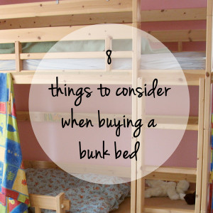 8 things to consider when buying a bunk bed | One Mama's Daily Drama --- Are you thinking about buying a bunk bed for your kids? This list will help you keep the important stuff in mind while planning.