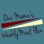 Menu Plan: May 11-17