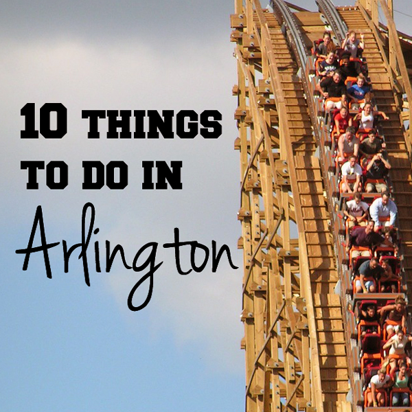 10 things to do in Arlington   One Mama's Daily Drama --- There are lots of fun things to do with kids in Arlington!