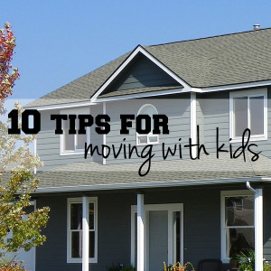 10 tips for moving with kids | One Mama's Daily Drama