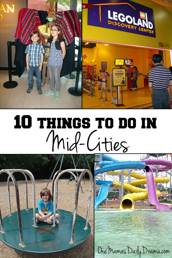 10 things to do in Mid-Cities | One Mama's Daily Drama --- There are lots of fun things to do with kids in Mid-Cities!