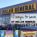10 ways to save at Dollar General