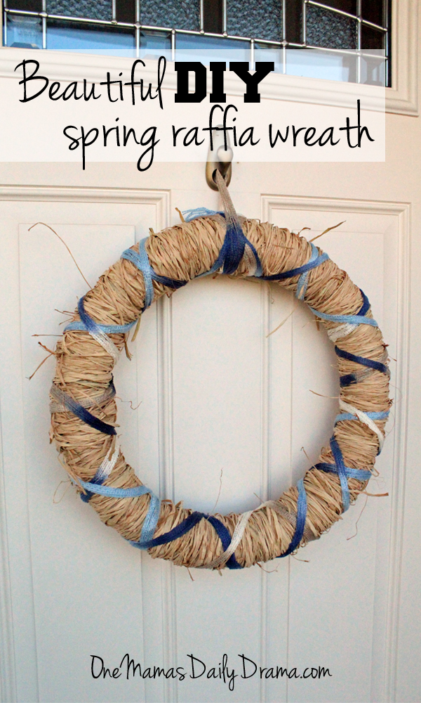 DiY spring raffia wreath | One Mama's Daily Drama --- Make this simple spring wreath with raffia and ribbon in less than an hour!