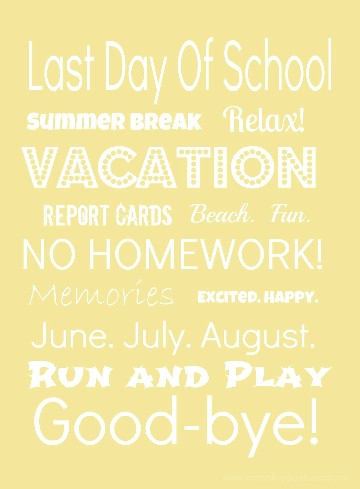 Last day of school printable subway art
