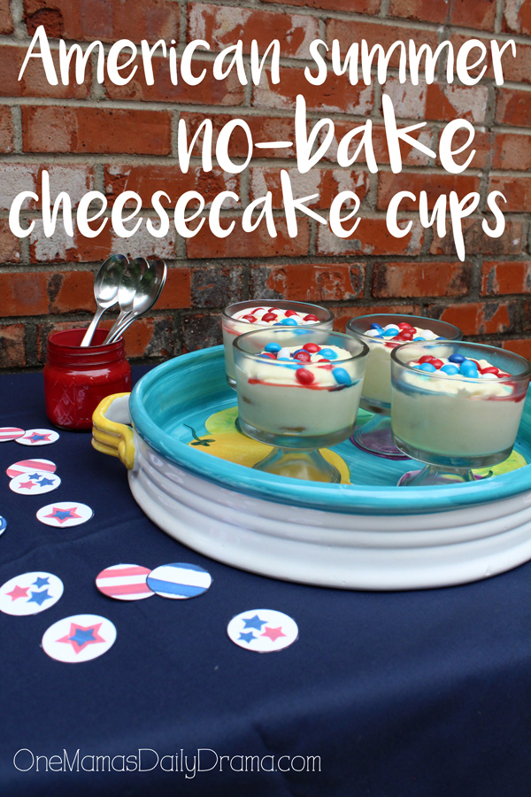 American summer no-bake cheesecake cups | One Mama's Daily Drama