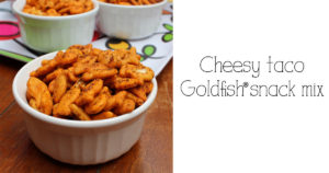 Cheesy taco Goldfish snack mix | Easy after school snack by One Mama's Daily Drama