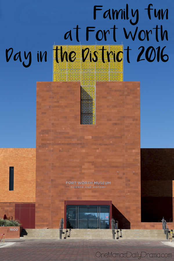 Family fun at Fort Worth Day in the District 2016 | Visit 10 destinations for free admission & live performances