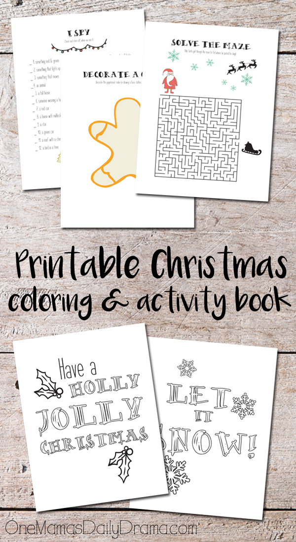 Printable Christmas coloring and activity book pages include I Spy, decorate a gingerbread man cookie, Santa maze, and Christmas carol coloring pages