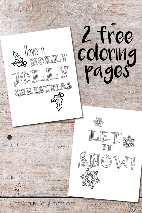 "Free printable Christmas coloring pages with song lyrics ""Have a Holly Jolly Christmas"" and ""Let It Snow!"""