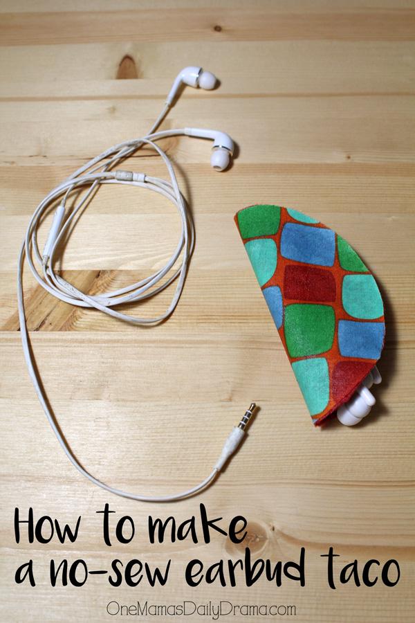 How to make a no-sew earbuds taco   OneMamasDailyDrama.com