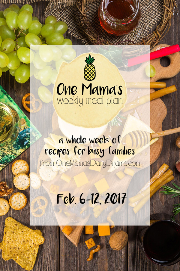 One Mama's Weekly Meal Plan: a full week of recipe ideas for a family of 4 | Feb 6-12, 2017 menu include a simple one-pot soup and a unique take on tuna salad