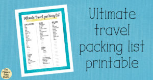 The ultimate travel packing list printable from One Mama's Daily Drama