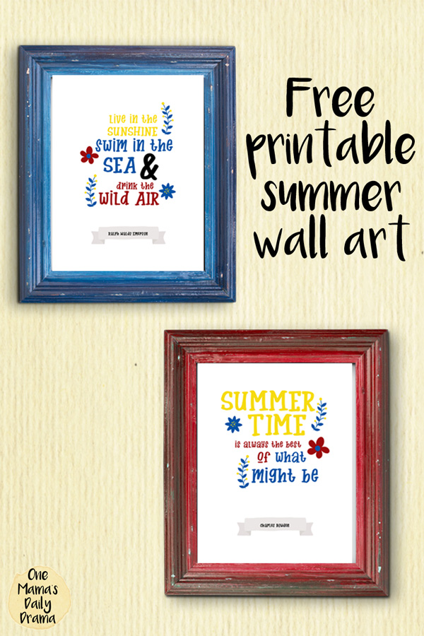 Free printable summer wall art quotes | One Mama's Daily Drama