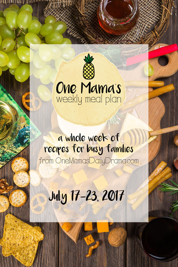 One Mama's Weekly Meal Plan: July 17-23, 2-17 | feeding a family of 4 on a budget in the summer