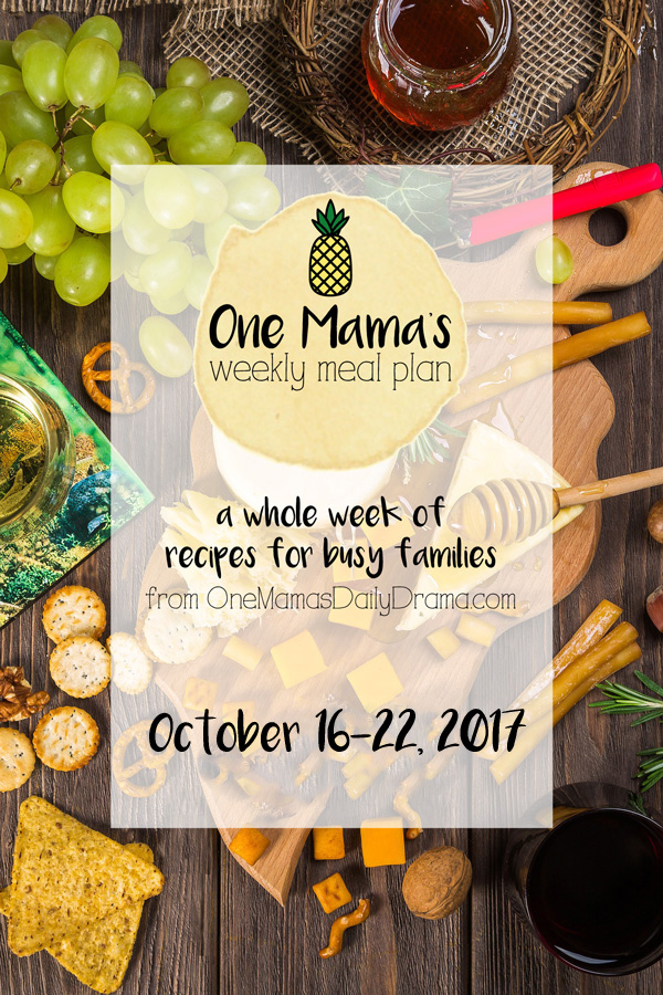 One Mama's Weekly Meal Plan 10/16 through 10/22