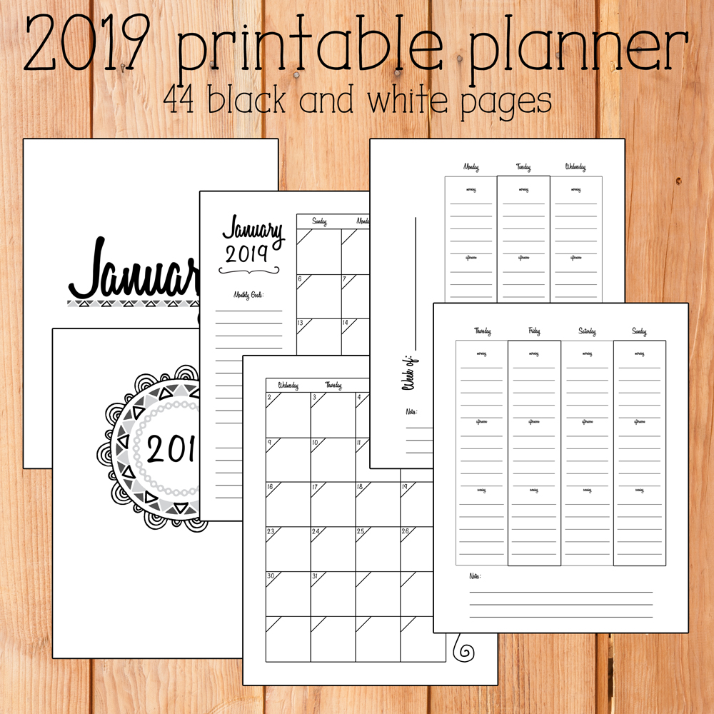 2019 Printable Planner - blac and white