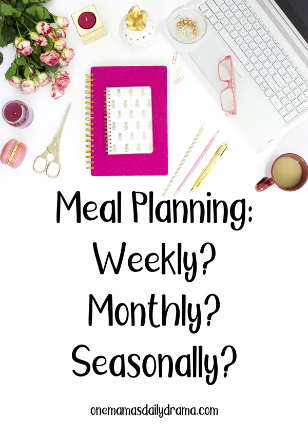"""desk with pink office supplies overlaid with text that reads """"meal planning: weekly? monthly? seasonally?"""""""